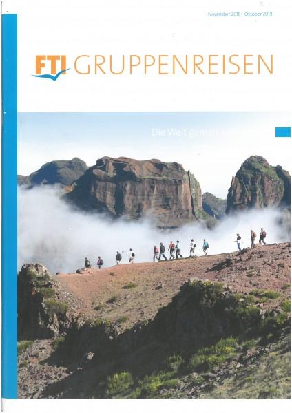 FTI - Gruppenreisen (Nov.18-Okt.19) BT+Preise